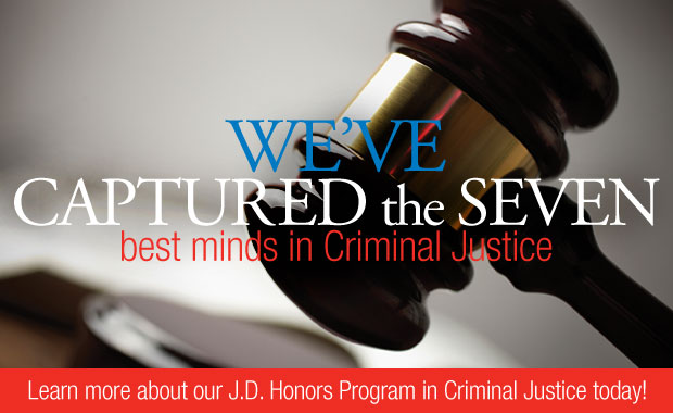 J.D. Honors Program in Criminal Justice